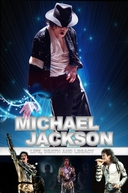 Michael Jackson - Life, Death and Legacy