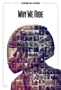 Why We Ride - Poster / Capa / Cartaz - Oficial 1