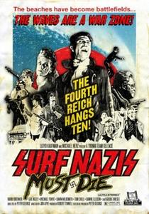Surfistas Nazistas Devem Morrer! - Poster / Capa / Cartaz - Oficial 2