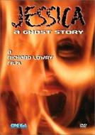Jessica - Uma História de Terror  (Jessica: A Ghost Story)