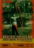 Recife/Sevilha – João Cabral de Melo Neto (Recife/Sevilha – João Cabral de Melo Neto)
