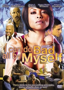 I Can Do Bad All by Myself - Poster / Capa / Cartaz - Oficial 4