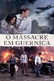 O Massacre em Guernica - Poster / Capa / Cartaz - Oficial 5