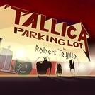 'Tallica Parking Lot ('Tallica Parking Lot)