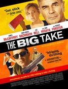 A Grande Jogada (The Big Take)