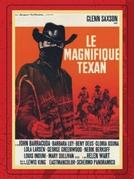 O Magnífico Texano (Il magnifico Texano)