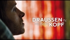 Draußen in meinem Kopf Trailer Deutsch | German [HD]