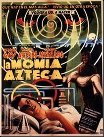 A Múmia Azteca - Poster / Capa / Cartaz - Oficial 1