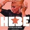 Hebe – A Estrela do Brasil – Cinema com Crítica