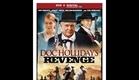 Doc Holliday's Revenge - (official trailer)