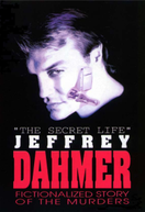 Dahmer - O Canibal de Milwaukee (The Secret Life: Jeffrey Dahmer)
