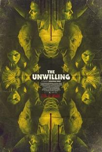 The Unwilling - Poster / Capa / Cartaz - Oficial 1