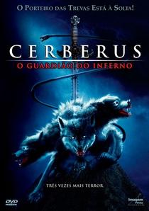 Cerberus - O Guardião do Inferno - Poster / Capa / Cartaz - Oficial 1