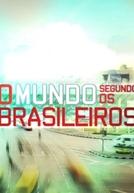 O Mundo Segundo os Brasileiros (2ª temporada)