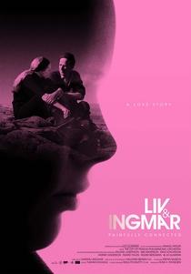Liv & Ingmar - Uma História de Amor - Poster / Capa / Cartaz - Oficial 2