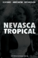 Nevasca Tropical (Nevasca Tropical)