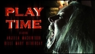 PLAY TIME - Who's There Film Challenge (2013)