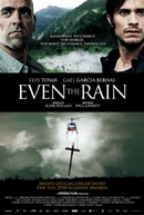 Conflito das Águas (También la lluvia / Even the Rain)