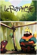 O Rei e o Castor (Le Royaume)