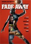 Fade Away (Fade Away)