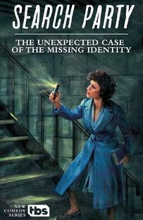 Search Party (1ª Temporada) - Poster / Capa / Cartaz - Oficial 2