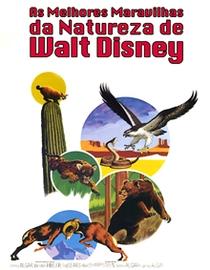 As melhores maravilhas da natureza de Walt Disney - Poster / Capa / Cartaz - Oficial 1