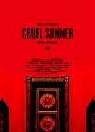 Cruel Summer (Cruel Summer)
