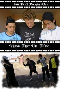 Vamos Fazer um Filme - Poster / Capa / Cartaz - Oficial 1