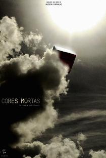 Cores Mortas - Poster / Capa / Cartaz - Oficial 1