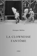La Clownesse Fantôme (La Clownesse Fantôme)
