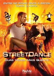 Street Dance - Duas Vezes Mais Quente - Poster / Capa / Cartaz - Oficial 9