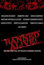 Banned Alive! The Rise and Fall of Italian Cannibal Movies - Poster / Capa / Cartaz - Oficial 1