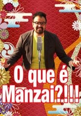 O que é Manzai?!!! - Poster / Capa / Cartaz - Oficial 1