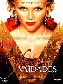 Feira das Vaidades - Poster / Capa / Cartaz - Oficial 1
