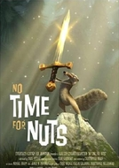 Sem Tempo para Nozes (No Time for Nuts)