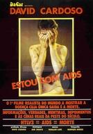Estou com AIDS (Estou com AIDS)