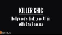 Chique de matar: o amor doentio de Hollywood por Che Guevara - Poster / Capa / Cartaz - Oficial 1