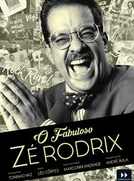 O Fabuloso Zé Rodrix (O Fabuloso Zé Rodrix)
