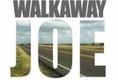 Walkaway Joe (Walkaway Joe)