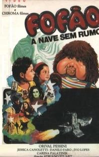Fofão - A Nave Sem Rumo - Poster / Capa / Cartaz - Oficial 2