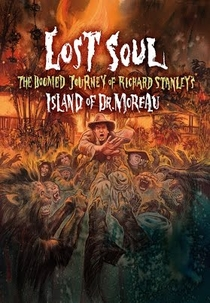 Lost Soul: The Doomed Journey of Richard Stanley's Island of Dr. Moreau - Poster / Capa / Cartaz - Oficial 1
