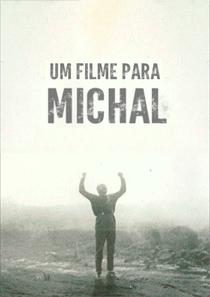 Um Filme para Michal - Poster / Capa / Cartaz - Oficial 1