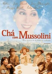 Chá com Mussolini - Poster / Capa / Cartaz - Oficial 5