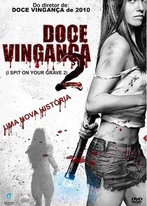 Doce Vingança 2 - Poster / Capa / Cartaz - Oficial 2