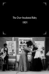An Over-Incubated Baby - Poster / Capa / Cartaz - Oficial 1