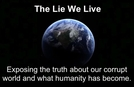 A Mentira Em Que Vivemos (The Lie We Live)