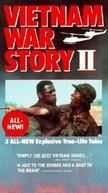 Histórias do Vietnã 2 (Vietnam War Story II )