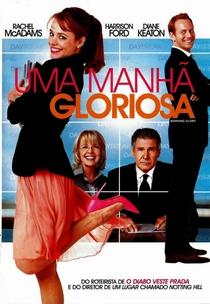 Uma Manhã Gloriosa - Poster / Capa / Cartaz - Oficial 7
