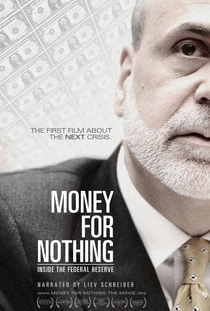 Money for Nothing: Inside the Federal Reserve - Poster / Capa / Cartaz - Oficial 1