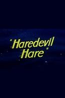 Coelho Heróico (Haredevil Hare)